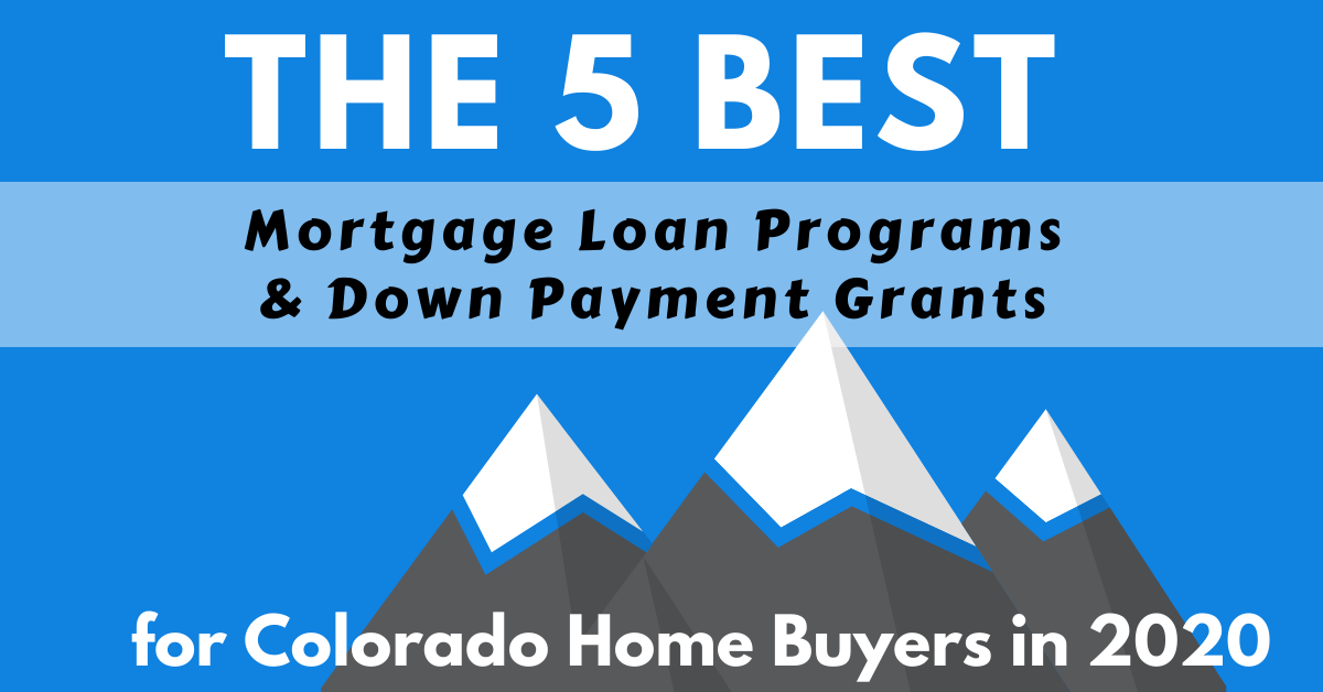 5-best-colorado-home-loan-and-grant-programs