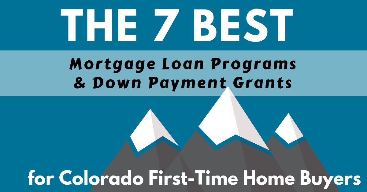 The 7 Best Mortgage Loan Programs And Down Payment Grants For
